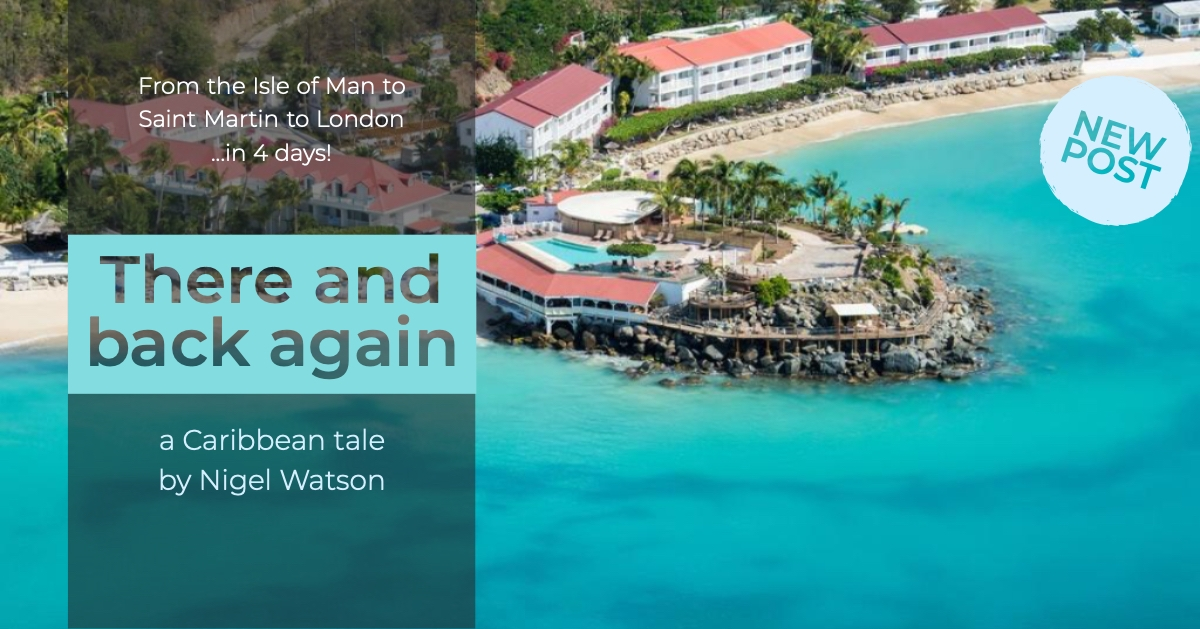 There and back again: a Caribbean tale by Nigel Watson